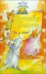 Squeaky Cleaners in a Stew! - Vivian French, Anna Currey