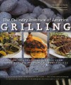 Grilling: Exciting International Flavors from the World's Premier Culinary College - Culinary Institute of America, Ben Fink