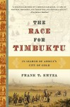 Race for Timbuktu: In Search of Africa's City of Gold - Frank T. Kryza