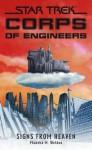 Star Trek: Corps of Engineers: Signs from Heaven (Star Trek: SCE) - Phaedra M. Weldon