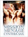 Mission Menage - Cynthia Sax