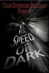 The Speed of Dark - Clayton Clifford Bye, P.D.R. Lindsay