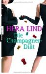 Die Champagner Diät - Hera Lind