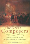 The Great Composers - Jeremy Nicholas