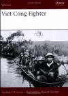 Viet Cong Fighter - Gordon L. Rottman