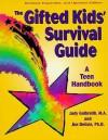 The Gifted Kids' Survival Guide: A Teen Handbook - Judy Galbraith, Pamela Espeland, Jim Delisle