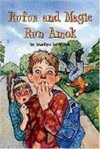 Rufus and Magic Run Amok - Marilyn Levinson