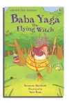 Baba Yaga, the Flying Witch (First Reading) - Susanna Davidson, Sara Rojo