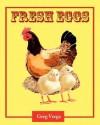 Fresh Eggs - Greg Verga, James Balkovek