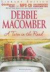 A Turn in the Road (Blossom Street #8) - Debbie Macomber, Joyce Bean