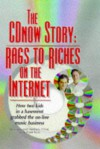 The CDnow Story: Rags to Riches on the Internet - Jason Olim, Peter Kent