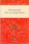 Pensando en la Izquierda - Héctor Aguilar Camín, Fondo de Cultura Economica