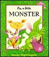 I'm a Little Monster - Sandy Nightingale