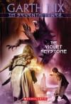 The Violet Keystone - Garth Nix