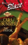 The Favor (Risking It All #3) - Cara Summers