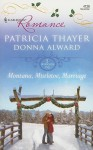 Montana, Mistletoe, Marriage - Patricia Thayer, Donna Alward