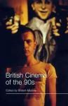 British Cinema of the 90s - Robert Murphy