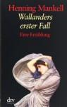 Wallanders Erster Fall. Großdruck - Henning Mankell, Wolfgang Butt