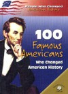 100 Famous Americans Who Changed American History (People Who Changed American History) - Samuel Willard Crompton