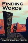 Finding Words - Karen Mitchell