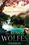 Der Kuss Des Wolfes Roman - Jean Johnson, Nina Bader
