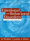 Emotional and Behavioral Disorders: Theory and Practice (5th Edition) - Jo Webber