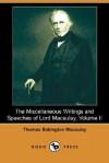 The Miscellaneous Writings and Speeches of Lord Macaulay, Volume II (Dodo Press) - Thomas Babington Macaulay