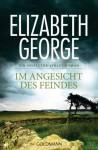 Im Angesicht des Feindes - Elizabeth George, Mechtild Sandberg-Ciletti