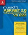 Murach's ASP.NET 2.0 Web Programming with VB 2005 - Anne Boehm, Doug Lowe