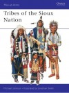 Tribes of the Sioux Nation - Michael Johnson, Jonathan Smith