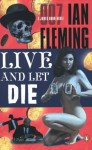 Live and Let Die (James Bond Series #2) - Ian Fleming