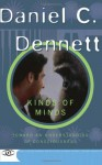 Kinds of Minds: Towards an Understanding of Consciousness (Science Masters) - Daniel C. Dennett