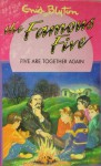 Five Are Together Again (The Famous Five Series Iv) - Enid Blyton