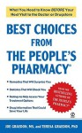 Best Choices From the People's Pharmacy - Joe Graedon, Teresa Graedon