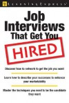 Job Interviews That Get You Hired - Learning Express LLC