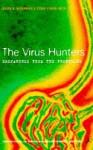 The Virus Hunters - Joseph B. McCormick, Susan Fisher-Hoch
