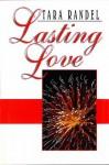 Lasting Love - Tara Randel