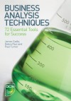 Business Analysis Techniques: 72 Essential Tools for Success - James Cadle, Paul Turner, Debra Paul
