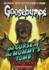 The Curse of the Mummy's Tomb (Classic Goosebumps, #6; Goosebumps, #5) - R.L. Stine