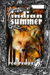 Indian Summer - Joseph Duncan, Rod Redux