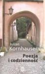 Poezja i codzienność - Julian Kornhauser