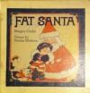 Fat Santa - Margery Cuyler