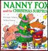 Nanny Fox and the Christmas Surprise - Georgie Adams