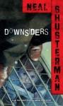 Downsiders - Neal Shusterman