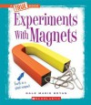 Experiments with Magnets - Dale-Marie Bryan