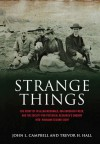 Strange Things: The Story of Fr Allan McDonald, Ada Goodrich Freer, and the Society for Physical Research's Enquiry into Highland Second Sight - John Lorne Campbell