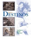 Destinos Student Edition W/Listening Comprehension Audio CD - Bill VanPatten, Richard V. Teschner, Martha Alford Marks