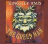 The Green Man - Steven Pacey, Kingsley Amis