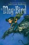May Bird Among the Stars: Book Two - Jodi Lynn Anderson