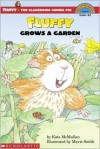 Fluffy Grows A Garden (level 3) - Kate McMullan, Mavis Smith